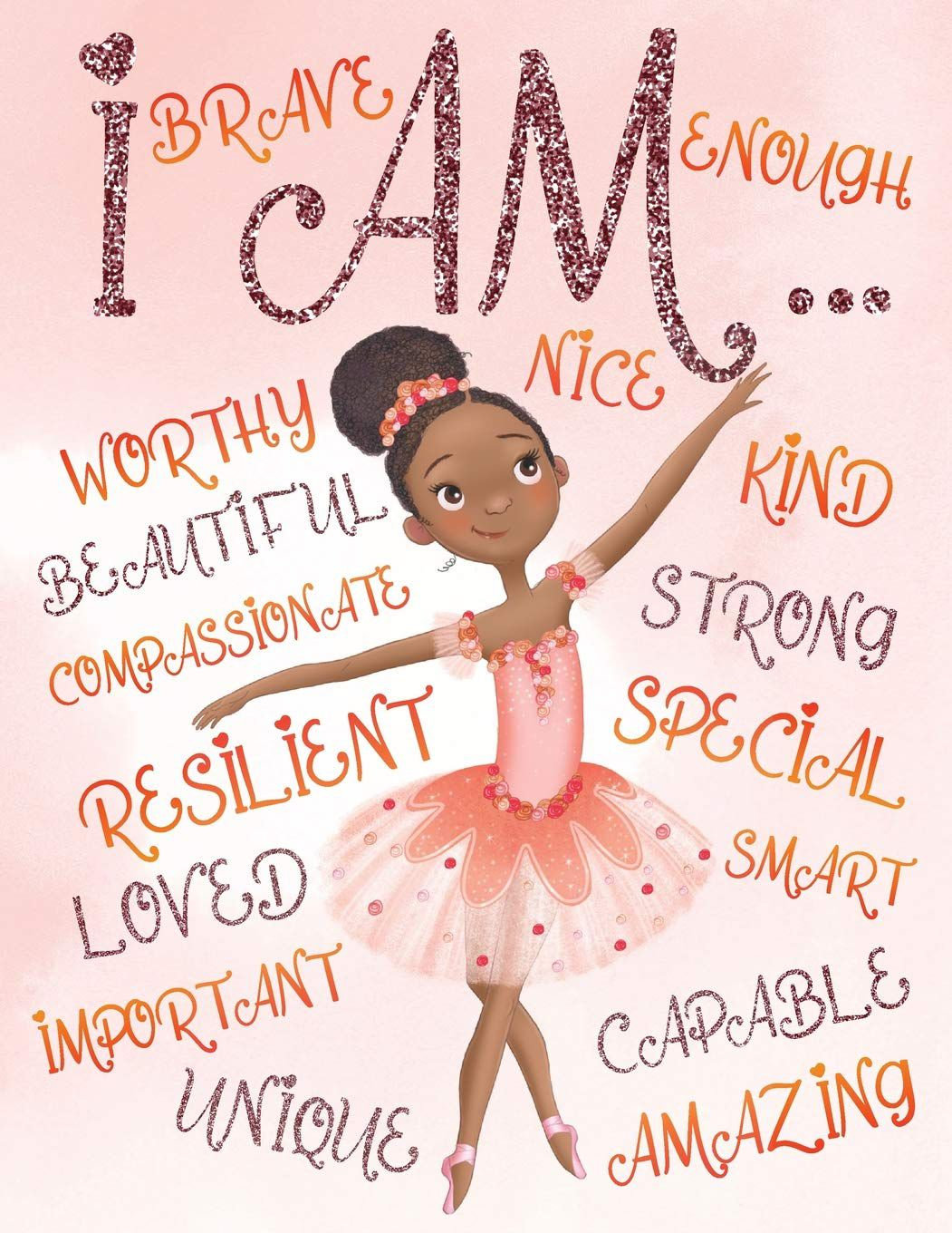 I Am Positive Affirmations for Kids Coloring Book for Young Black Girls Aaliyah Wilson with a Black ballerina on the cover