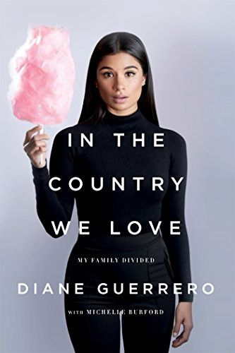 Image of In The Country We Love by Diane Guerrero