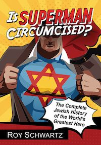 Clark Kent opens his shirt to show the Star of David in cover of Is Superman Circumcised?