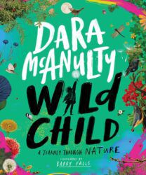 Book Cover for Wild Child, a green background with flowers, grasses and colourful plants around the border