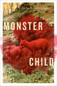 Cover of Monster Child by Rahela Nayebzadah