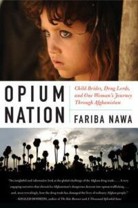 Cover of Opium Nation by Fariba Nawa