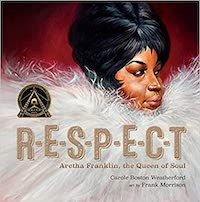 Respect: Aretha Franklin the Queen of Soul book cover