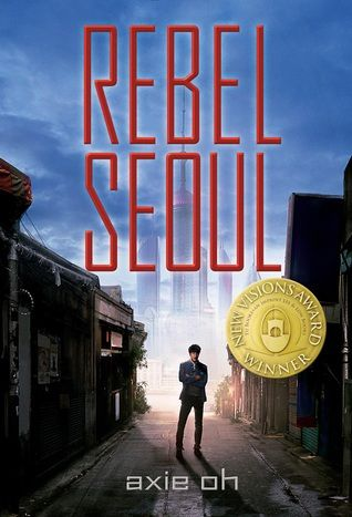 Rebel Seoul by Axie Oh Book Cover