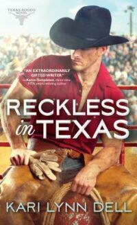 Cover of Reckless in Texas by Kari Lynn Dell