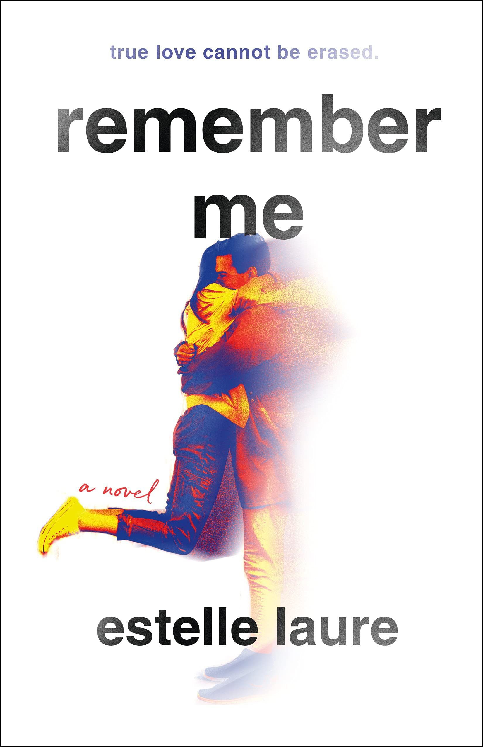 Cover of Remember Me by Estelle Laure