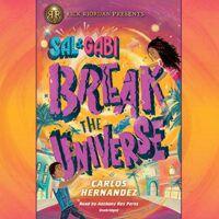 Book cover of Sal and Gabi Break the Universe