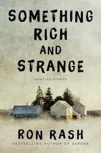 A graphic of the cover of Something Rich and Strange by Ron Rash