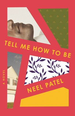 Tell Me How to Be by Neel Patel book cover
