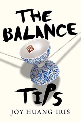 The Balance Tips by Joy Huang-Iris book cover