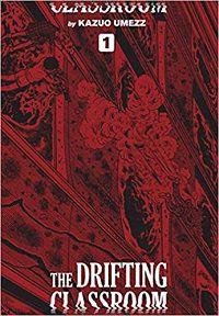 The Drifting Classroom Perfect Edition 1 cover - Kazuo Umezz