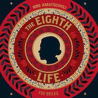 A graphic of The Eight Life by Nino Haratischvili, Translated by Charlotte Collins by Ruth Martin