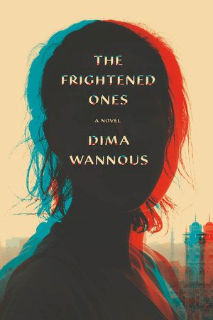 The Frightened Ones by Dima Wannous cover