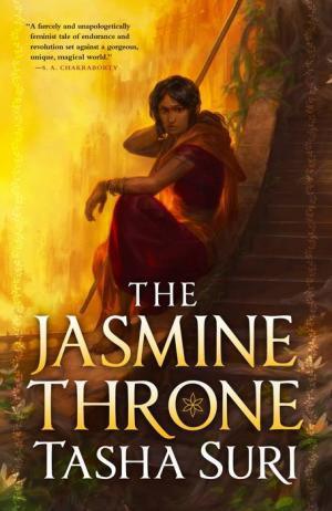 The Jasmine Throne by Tasha Suri Book Cover