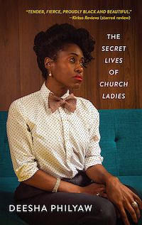 A graphic of the cover of The Secret Lives of Church Ladies by Deesha Philyaw