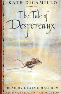 Book cover of The Tale of Despereaux