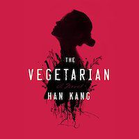 A graphic of The Vegetarian by Han Kang