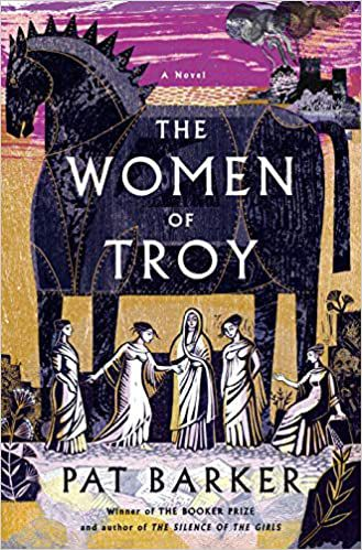 cover image of The Women of Troy by Pat Barker showing a drawing of the Trojan horse and Greek women standing underneath