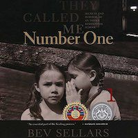 A graphic of the cover of They Called Me Number One: Secrets and Survival at an Indian Residential School by Bev Sellars