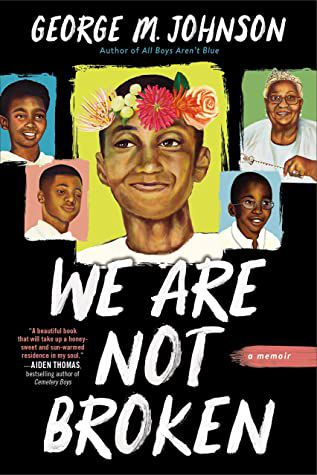 We Are Not Broken by George M. Johnson book cover