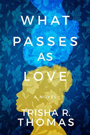 What Passes as Love book cover