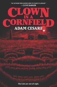 Clown in a Cornfield by Adam Cesare book cover