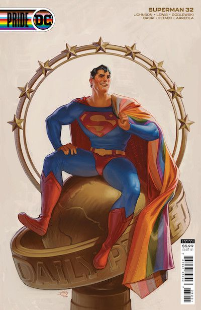 A variant cover to DC Pride #1 showing Superman (Clark Kent) sitting on top of the Daily Planet globe, a rainbow pride flag draped over his shoulder.