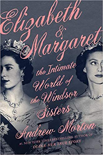 Elizabeth and Margaret by Andrew Morton cover