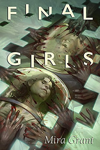 Final Girls by Mira Grant book cover