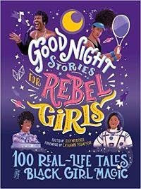 Cover of Good Night Stories for Rebel Girls Black Girl Magic