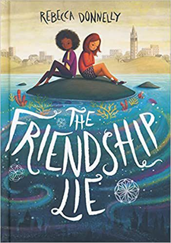 book cover of The Friendship Lie by Rebecca Donnelly