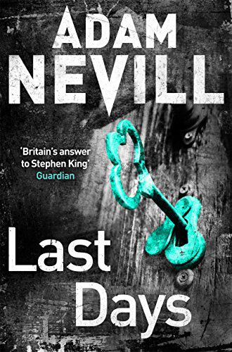 Cover of Last Days by Adam Nevill