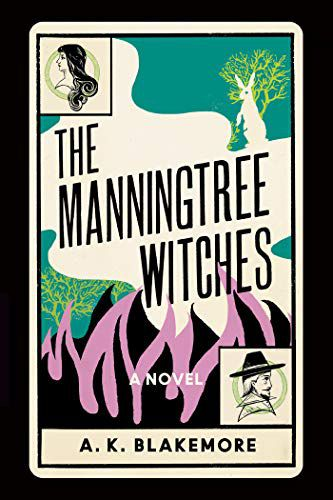 cover of The Manningtree Witches by A. K. Blakemore