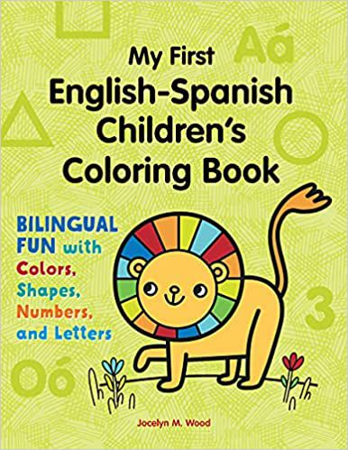 my first english spanish childrens coloring book jocelyn wood