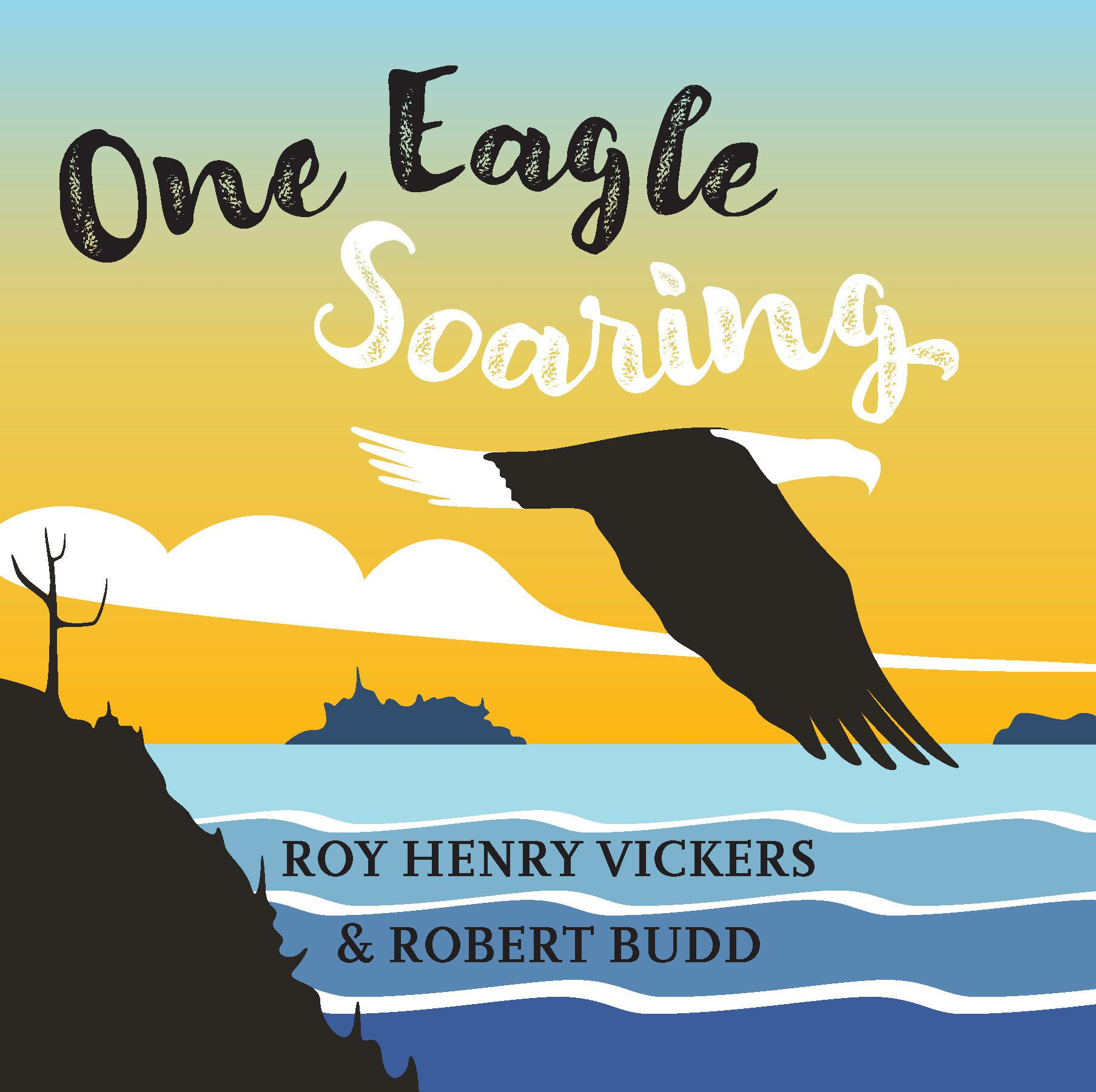 One Eagle Soaring by Roy Henry Vickers and Robert Budd