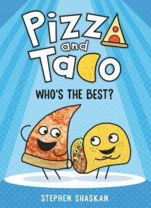 Pizza and Taco: Who's the Best? book cover