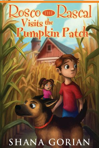 Rosco the Rascal Visits the Pumpkin Patch Book Cover