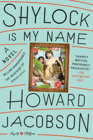 cover of shylock is my name by howard jacobson