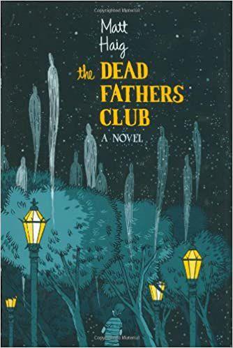cover for the dead fathers club novel by matt haig