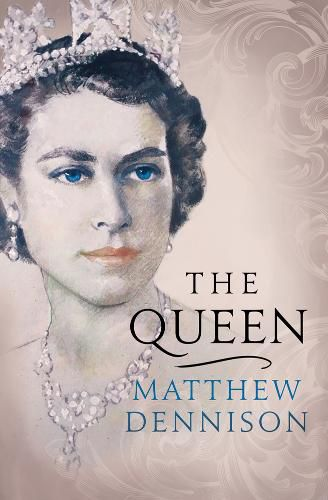 The Queen by Matthew Dennison cover