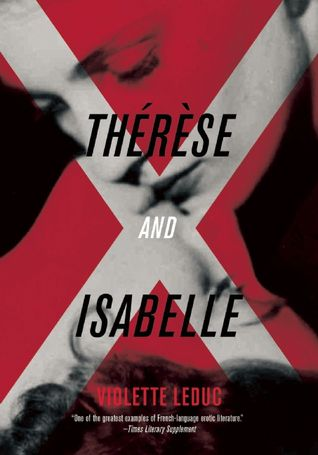 Therese and Isabelle by Violette Leduc