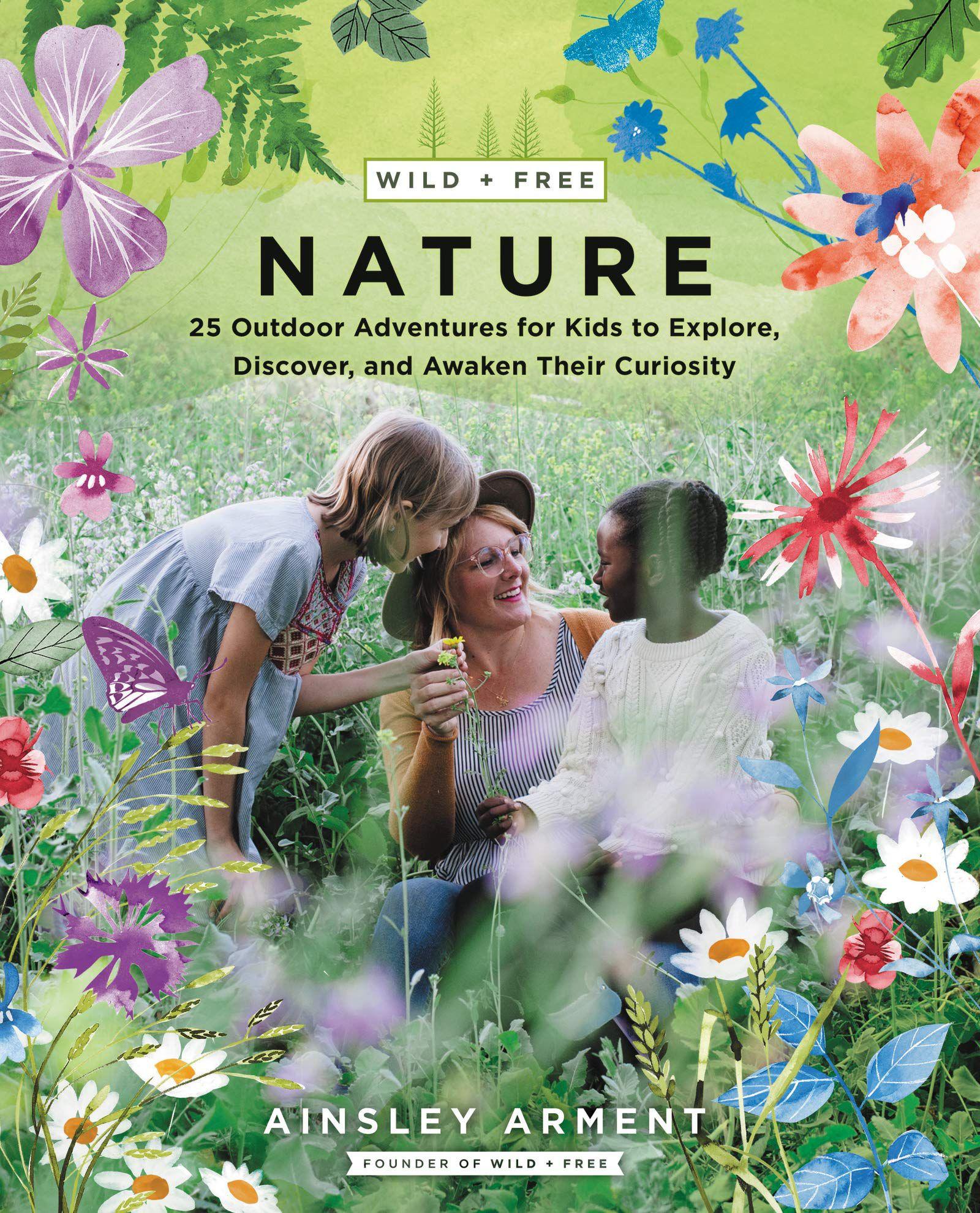 Wild + Free: Nature book cover