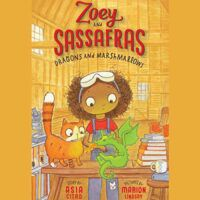 book cover of Zoey and Sassafrass: Dragons and Marshmallows