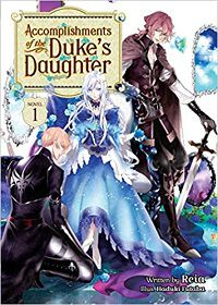 Accomplishments of the Duke's Daughter 1 cover - Reia