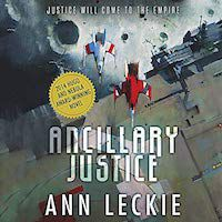 A graphic of the cover of Ancillary Justice by Ann Leckie