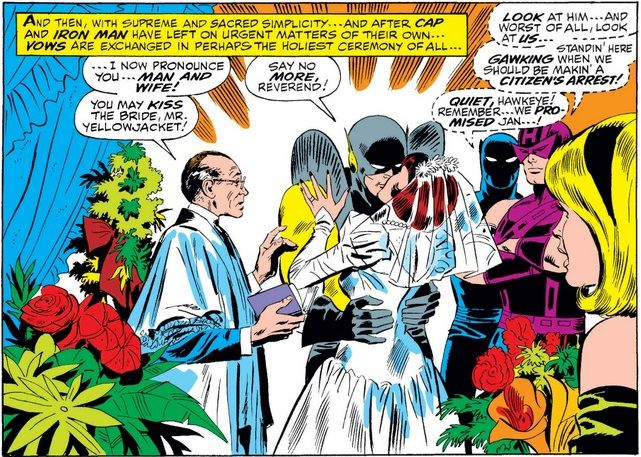 From Avengers #60. Yellowjacket and the Wasp kiss at the altar. Hawkeye mutters about how they should be arresting Yellowjacket, and Black Panther shushes him.