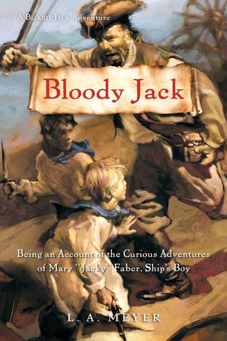 Bloody Jack by L. A. Meyer book cover