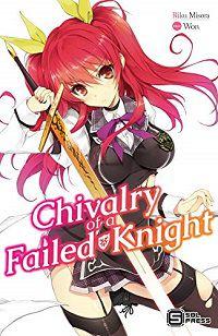 Chivalry of a Failed Knight volume 1 cover - Riku Misora