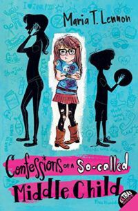 cover of Confessions of a So-Called Middle Child