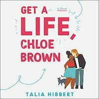 A graphic of the cover of Get a Life, Chloe Brown by Talia Hibbert
